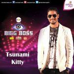 Tsunami Kitty Bigg Boss Kannada Season 3