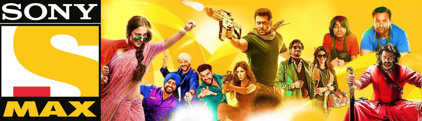 Sony Max Schedule – List of films airing on hindi movie