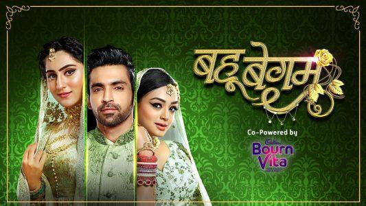 Bahu Begum Online Episodes at Voot App